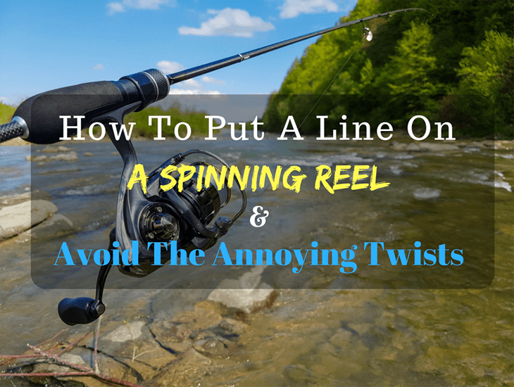 How To Put A Line On A Spinning Reel