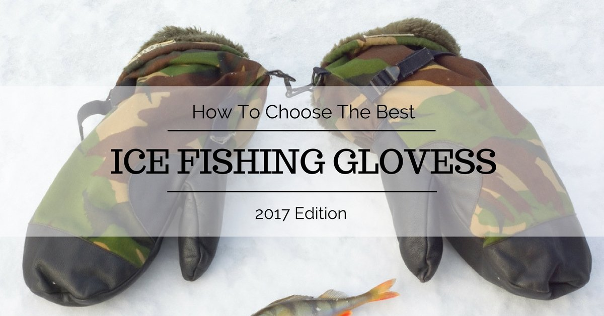 ice fishing glovers