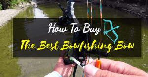 The Best Bowfishing Bow